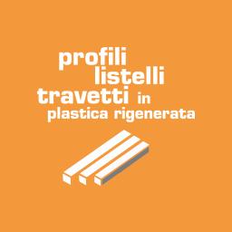 Profili, listelli, travetti, lastre in plastica rigenerata